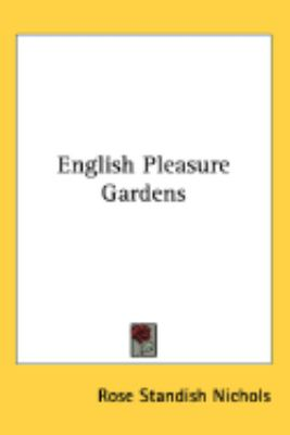 English Pleasure Gardens N/A 9780548408797 Front Cover