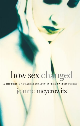 How Sex Changed A History of Transsexuality in the United States  2002 edition cover
