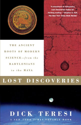 Lost Discoveries The Ancient Roots of Modern Science--From the Babylonians to the Maya  2002 edition cover