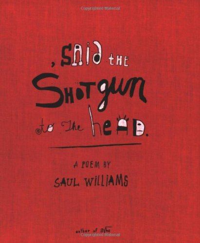 Said the Shotgun to the Head   2003 edition cover
