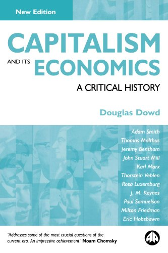 Capitalism and Its Economics A Critical History 2nd 2004 9780745322797 Front Cover