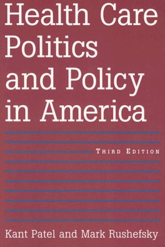 Health Care Politics and Policy in America  3rd 2007 (Revised) edition cover