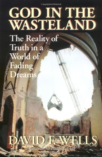 God in the Wasteland : The Reality of Truth in a World of Fading Dreams  1995 edition cover