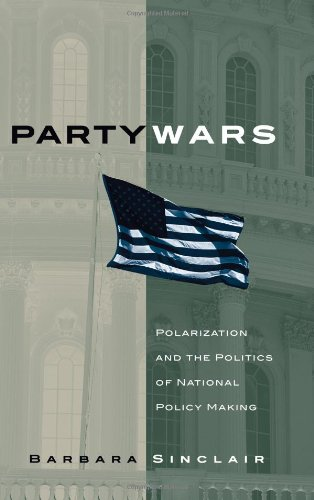 Party Wars Polarization and the Politics of National Policy Making  2006 edition cover