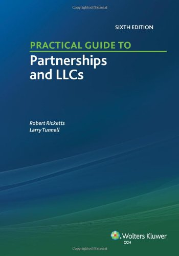 Practical Guide to Partnerships and LLCs  6th edition cover