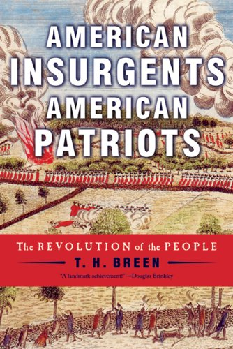 American Insurgents, American Patriots The Revolution of the People  2011 edition cover