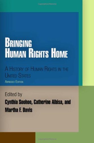 Bringing Human Rights Home A History of Human Rights in the United States  2010 (Abridged) edition cover