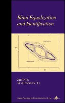 Blind Channel Equalization and Identification   2001 9780824704797 Front Cover
