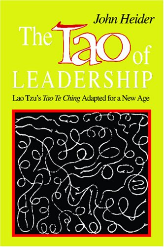 Tao of Leadership Lao Tzu's Tao Te Ching Adapted for a New Age  1985 (Reprint) edition cover