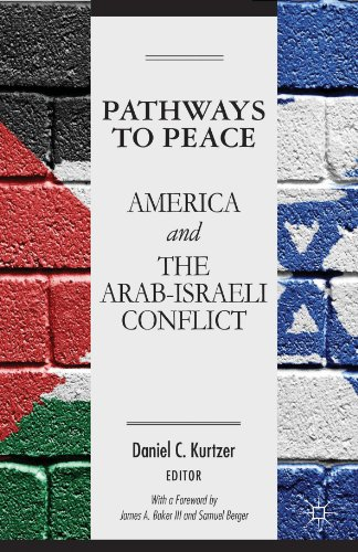 Pathways to Peace America and the Arab-Israeli Conflict  2012 edition cover