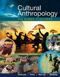 Cultural Anthropology: The Human Challenge 16th 2016 9781305633797 Front Cover