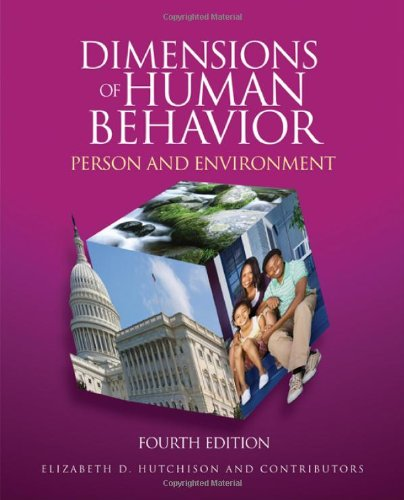 Dimensions of Human Behavior Person and Environment 4th 2011 edition cover
