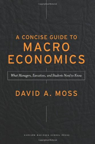 Concise Guide to Macroeconomics What Managers, Executives, and Students Need to Know  2007 edition cover