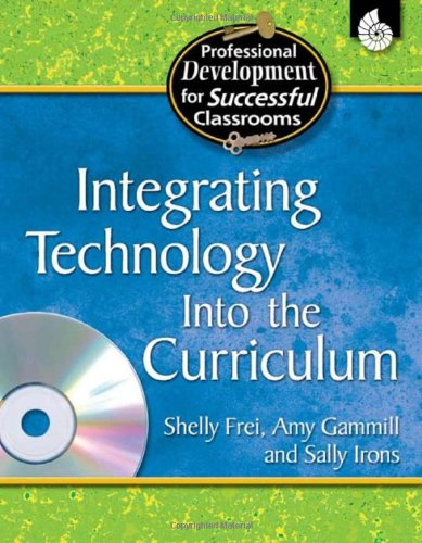 Integrating Technology into the Curriculum   2006 (Revised) edition cover