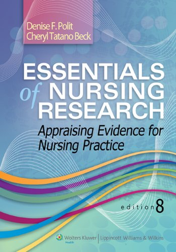 Essentials of Nursing Research Appraising Evidence for Nursing Practice 8th 2014 (Revised) 9781451176797 Front Cover
