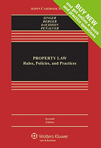 Property Law Rules, Policies, and Practices 7th 2017 9781454881797 Front Cover