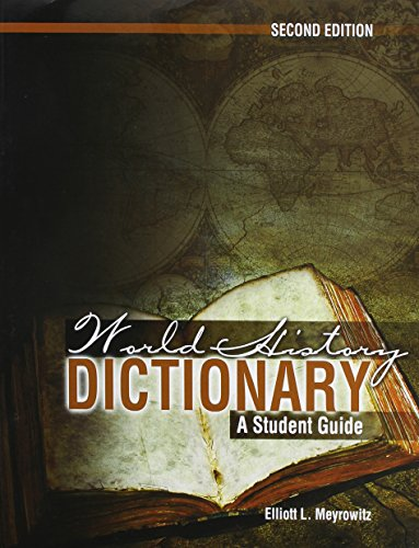 World History Dictionary A Student Guide 2nd (Revised) edition cover