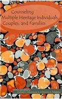 Counseling Multiple Heritage Individuals, Couples, and Families  2008 edition cover