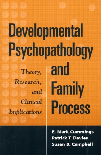 Developmental Psychopathology and Family Process Theory, Research, and Clinical Implications  2000 edition cover