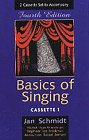 Basics of Singing  4th 1998 9780028648798 Front Cover