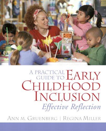 Practical Guide to Early Childhood Inclusion Effective Reflection  2011 edition cover