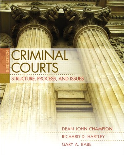 Criminal Courts Structure, Process, and Issues 3rd 2012 edition cover