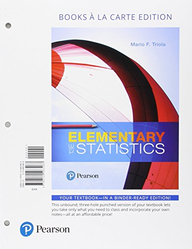 Elementary Statistics + Mystatlab With Pearson Etext Access Card: Books a La Carte Edition  2017 9780134763798 Front Cover