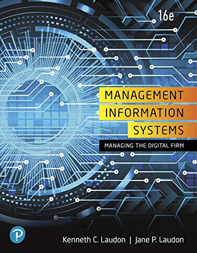 Management Information Systems: Managing the Digital Firm  2019 9780135191798 Front Cover
