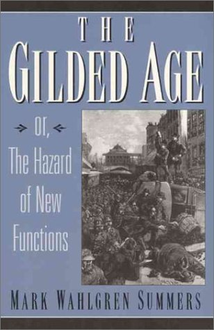 Gilded Age Or the Hazard of New Functions 1st 1997 edition cover