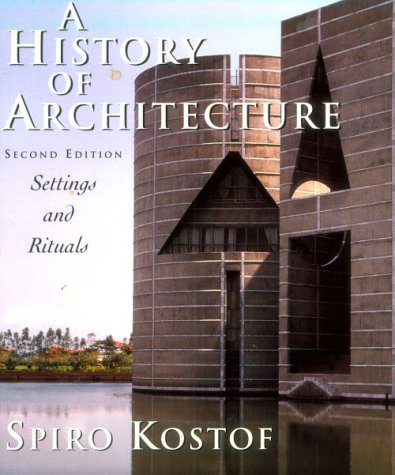 History of Architecture Settings and Rituals 2nd 1995 (Revised) edition cover