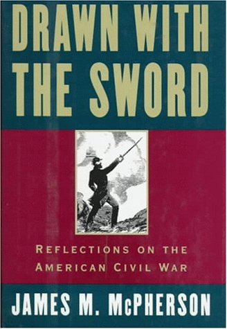 Drawn with the Sword Reflections on the American Civil War  1996 9780195096798 Front Cover