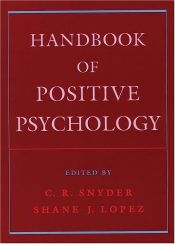 Handbook of Positive Psychology   2005 (Reprint) edition cover