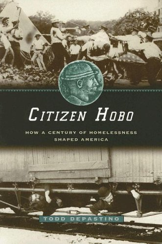 Citizen Hobo How a Century of Homelessness Shaped America  2003 edition cover