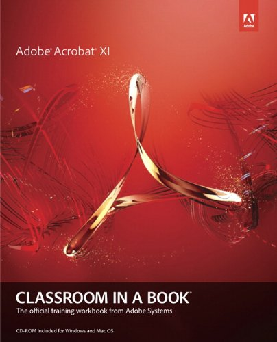 Adobe Acrobat XI Classroom in a Book   2013 edition cover