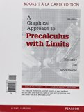 Graphical Approach to Precalculus with Limits, Books a la Carte Edition Plus MyMathLab Student Access Card  6th 2015 9780321914798 Front Cover