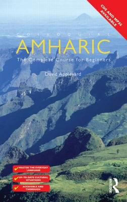 Colloquial Amharic The Complete Course for Beginners 2nd 2012 (Revised) edition cover