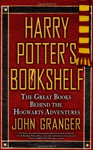 Harry Potter's Bookshelf The Great Books Behind the Hogwarts Adventures  2009 edition cover