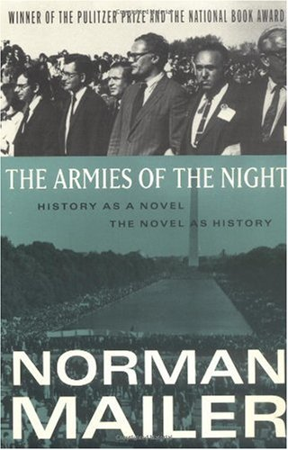 Armies of the Night History as a Novel, the Novel as History N/A edition cover
