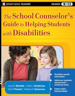 School Counselor's Guide to Helping Students with Disabilities   2010 edition cover