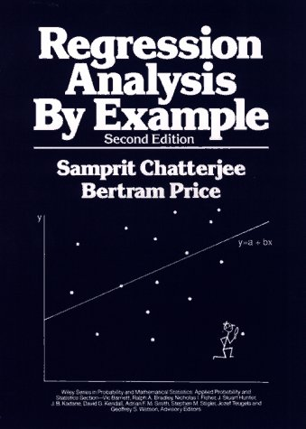 Regression Analysis by Example  2nd 1991 (Revised) 9780471884798 Front Cover
