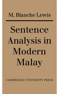Sentence Analysis in Modern Malay   2010 9780521134798 Front Cover