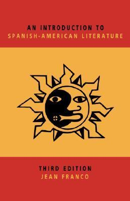 Introduction to Spanish-American Literature  3rd 1994 (Revised) 9780521444798 Front Cover