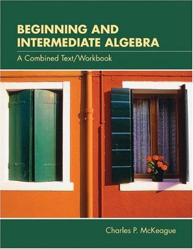 Beginning and Intermediate Algebr   2004 (Workbook) 9780534398798 Front Cover