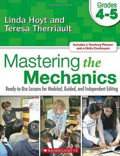 Mastering the Mechanics Ready-to-Use Lessons for Modeled, Guided, and Independent Editing  2008 edition cover