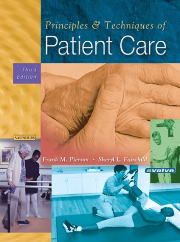 Principles and Techniques of Patient Care  3rd 2002 (Revised) edition cover