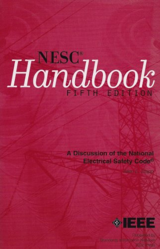 National Electrical Safety Code A Discussion of the Grounding Rules, General Rules, and Parts 1, 2, 3, and 4 of the 3rd (1920) Through 1997 Editions of the National Electrical Safety Code, American National Standard C2 5th 2001 9780738127798 Front Cover