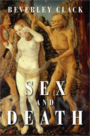 Sex and Death A Reappraisal of Human Mortality  2002 9780745622798 Front Cover