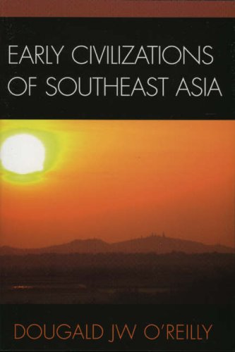 Early Civilizations of Southeast Asia   2006 edition cover