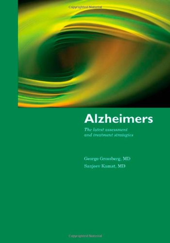 Alzheimer's The Latest Assessment and Treatment Strategies  2011 (Revised) 9780763765798 Front Cover