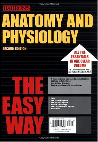 Anatomy and Physiology the Easy Way  2nd 2004 edition cover